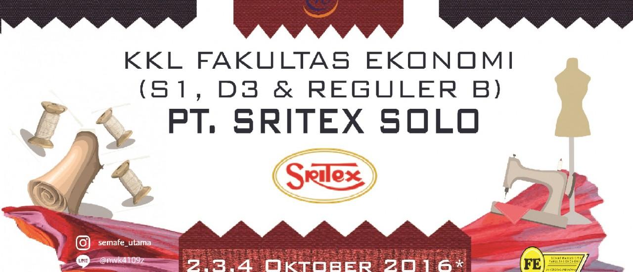 KKL FAKULTAS EKONOMI (S1,D3 dan REGULER.B) PT.SRITEX SOLO 2016