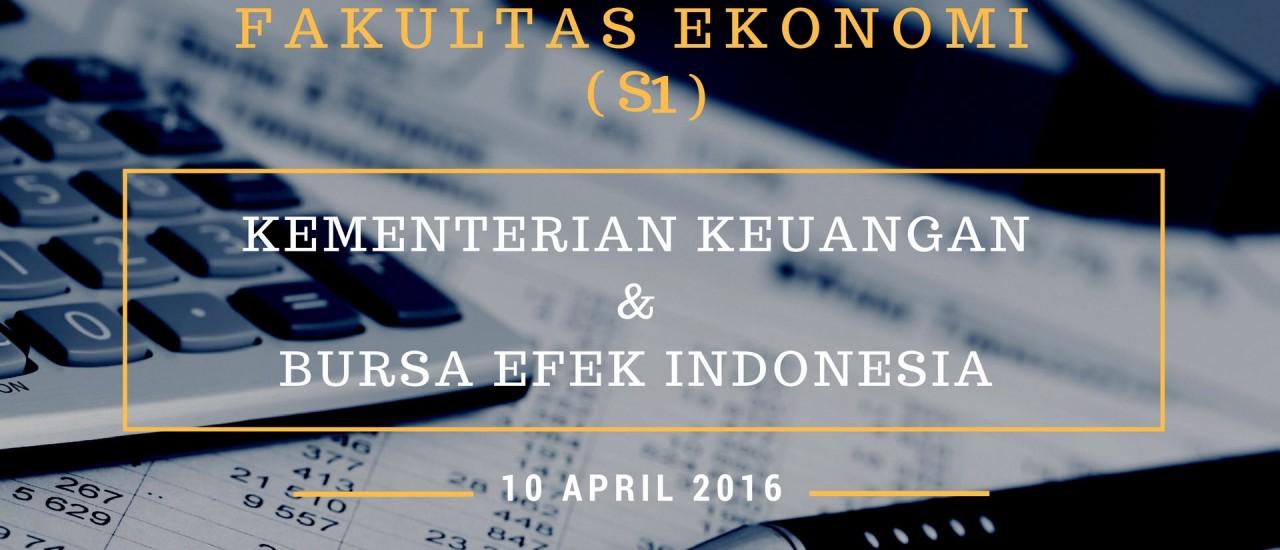 KKL FAKULTAS EKONOMI (S1) KEMENTRIAN KEUANGAN DAN BURSA EFEK INDONESIA